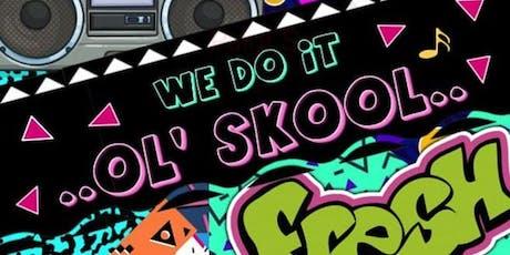 We Do It Ol' Skool tickets
