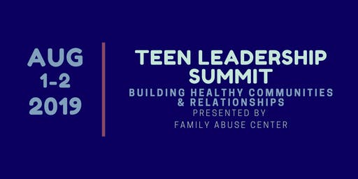 Teen Leadership Summit: Building Healthy Communities and Relationships