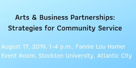 Arts and Business Partnerships: Strategies to Serve the Community tickets