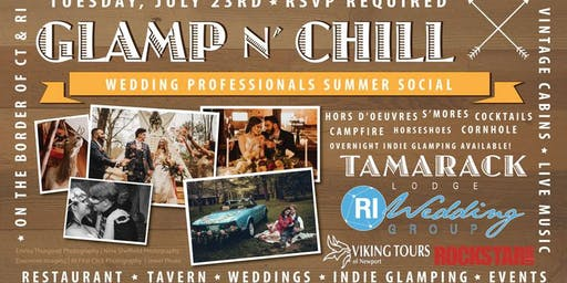 GLAMP N' CHILL WEDDING PROFESSIONALS SUMMER SOCIAL
