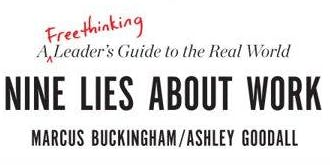 """The Nine Lies About Work"" by Marcus Buckingham--An In-Synk Book Review"