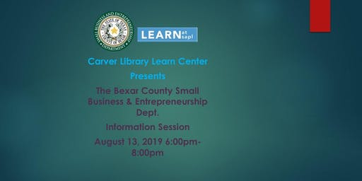 Bexar County Small Business & Entrepreneurship Information Session