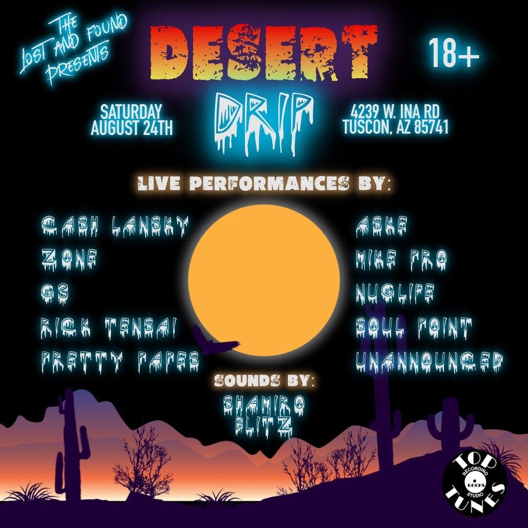 The Lost And Found Presents  : Desert Drip
