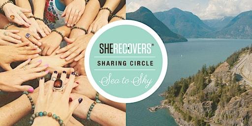 SHE RECOVERS Sharing Circle North Shore