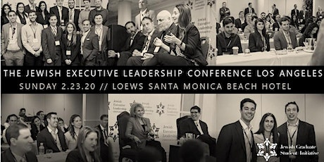 The 2020 Jewish Executive Leadership Conference Los Angeles tickets