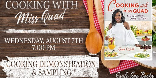 Quad Webb Book Signing and Cooking Demonstration