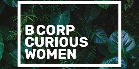 B CORP Curious WOMEN tickets