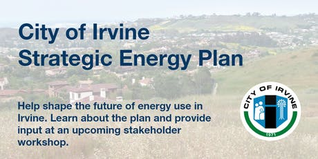 City of Irvine Strategic Energy Plan Stakeholder Workshop tickets
