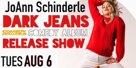 JoAnn Schinderle - DARK JEANS tickets