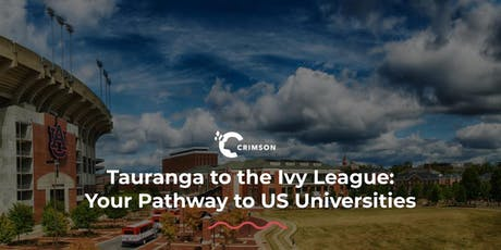 Tauranga to the Ivy League | Your Pathway to US Universities tickets