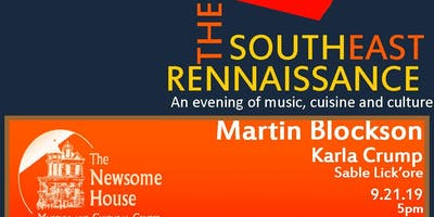 The Southeast Rennaissance - An Evening of Music, Cuisine, and Culture