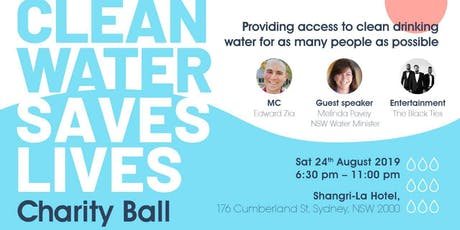 Clean Water Saves Lives Charity Gala Ball tickets