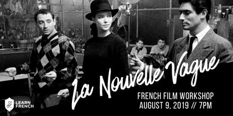 French New Wave Cinema Workshop tickets