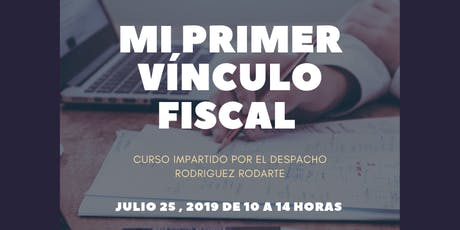 Mi primer vínculo fiscal tickets