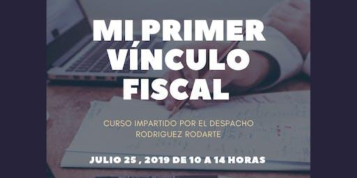 Mi primer vínculo fiscal