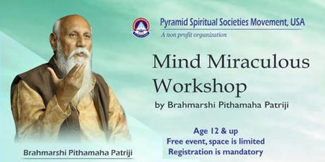 Mind Miraculous workshop by Brahmarshi Patriji tickets