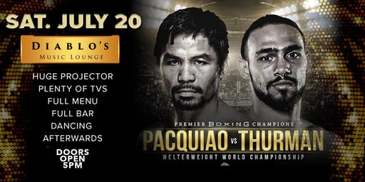 MANNY PACQUIAO VS KEITH THURMAN Fight Viewing Party