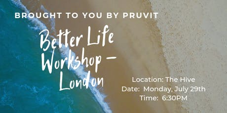 Better Life Workshop - London tickets