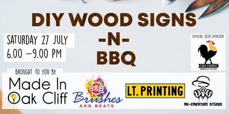 DIY Wood Signs -N- BBQ tickets