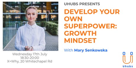 How to use Growth Mindset as your own Superpower tickets