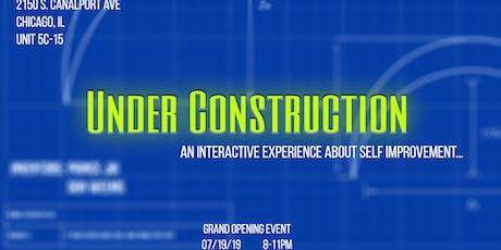 UNDER CONSTRUCTION tickets