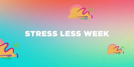 Stress Less Week T2 tickets