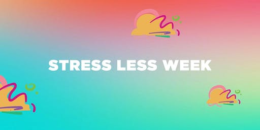 Stress Less Week T2