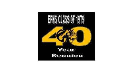 EPHS - Class of 1979 - 40 Year Reunion tickets