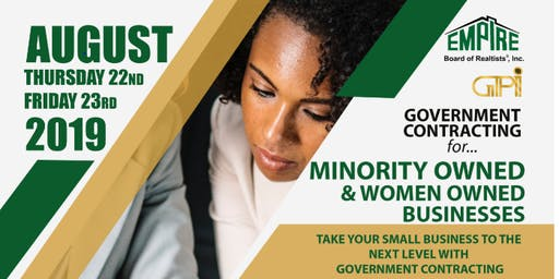 Government Contracting for..... Minority Owned and Women Owned Businesses
