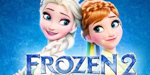 Frozen 2 - Free for Children - Children's Chilly Cinema Saturday!