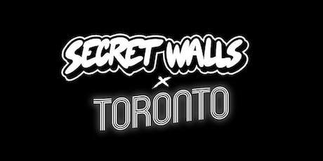 SECRET WALLS x TORONTO tickets