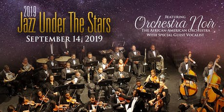 Jazz Under the Stars Benefit Concert featuring Orchestra Noir tickets