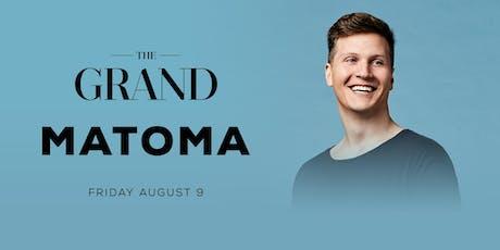 Matoma | The Grand Boston 8.9.19 tickets