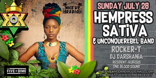 Hempress Sativa & The Unconquerebels Band in Berkeley sun july 28