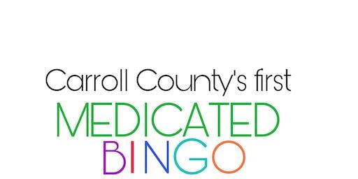 Carroll County's FIRST medicated BINGO!