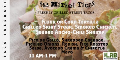 Taco Tuesdays at The Market Cafe @ The Lab