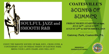 Coatesville's Sounds of Summer (Featuring R&B, Soul & Jazz) tickets