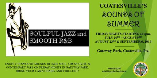 Coatesville's Sounds of Summer (Featuring R&B, Soul & Jazz)