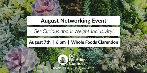DC Dietitians Connect: August Networking Event