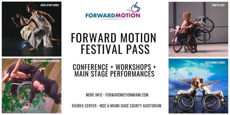 FORWARD MOTION - FESTIVAL PASS tickets