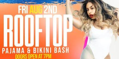 Rooftop Pajama & Bikini Bash w/ B.Simone