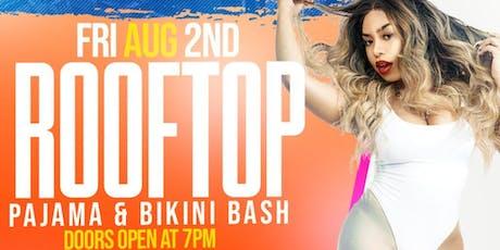 Rooftop Pajama & Bikini Bash w/ B.Simone tickets