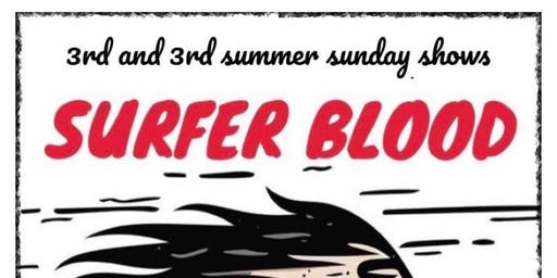 3rd & 3rd Sunday Summer Shows Presents Surfer Blood