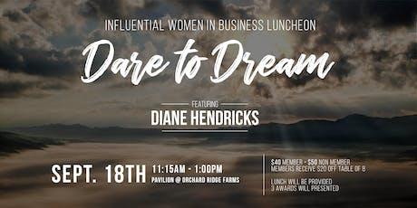 Influential Women in Business Luncheon - Featuring Diane Hendricks tickets