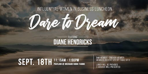 Influential Women in Business Luncheon - Featuring Diane Hendricks