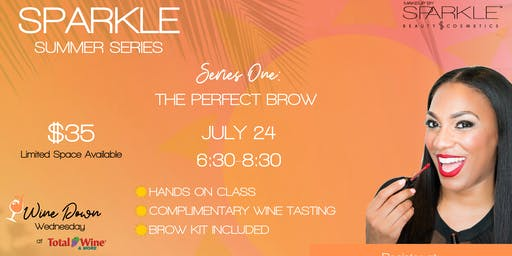 Sparkle Summer Series Part One: The Perfect Brow