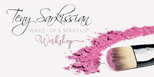 """Wakeup and Makeup"" workshop"