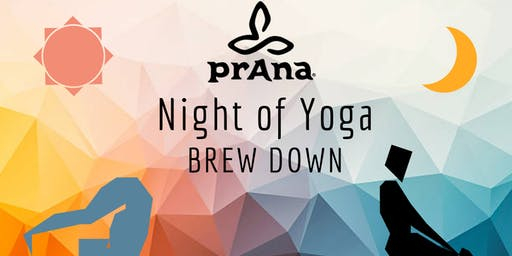 Night of Yoga - Brew Down! | prAna