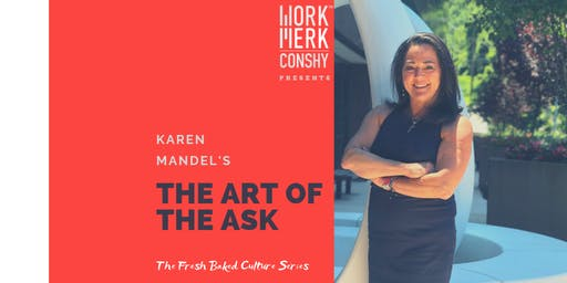 The Art of The Ask: A Fresh Baked Culture Series