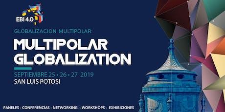 EBI 4.0  GLOBALIZACION MULTIPOLAR (Día uno) boletos
